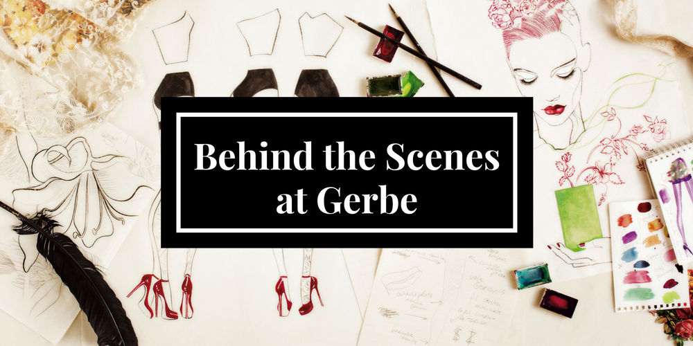 Behind the Scenes at Gerbe