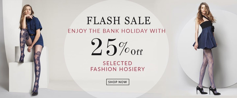 Fashion Hosiery sale Bank Hol